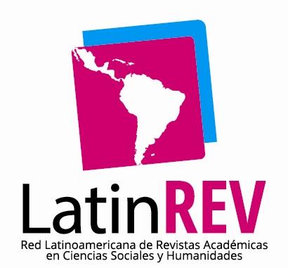 LatinREV (Red Latinoamericana de Revistas Académicas en Ciencias Sociales y Humanidades)